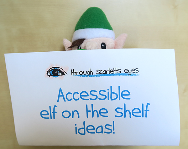 poster-saying-ideas-for-making-elf-in-the-shelf-accessible